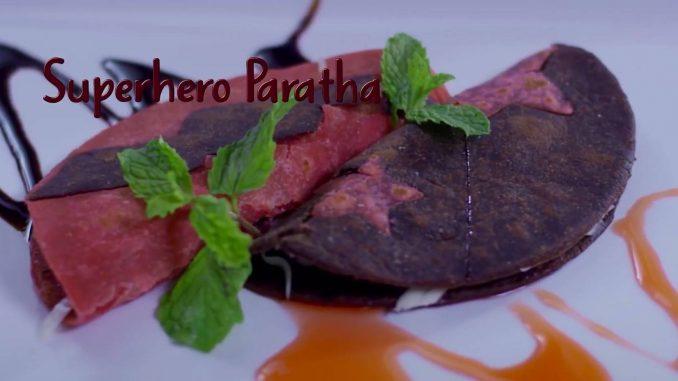 Superhero Paratha recipe